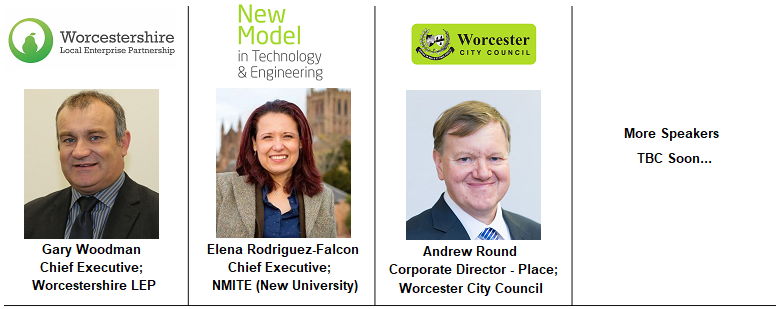 Speakers Worcester II Andrew Round COrporate Director Place City Council Worcestershire LEP Local Enterprise Partnership Public Sector Developer University NMTIE New Model Technology Innovation Engineering