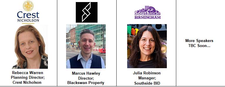Birmingham Speakers Marcus Hawley Blackswan Property Julia Robinson SOuthside BID Crest Nicholson